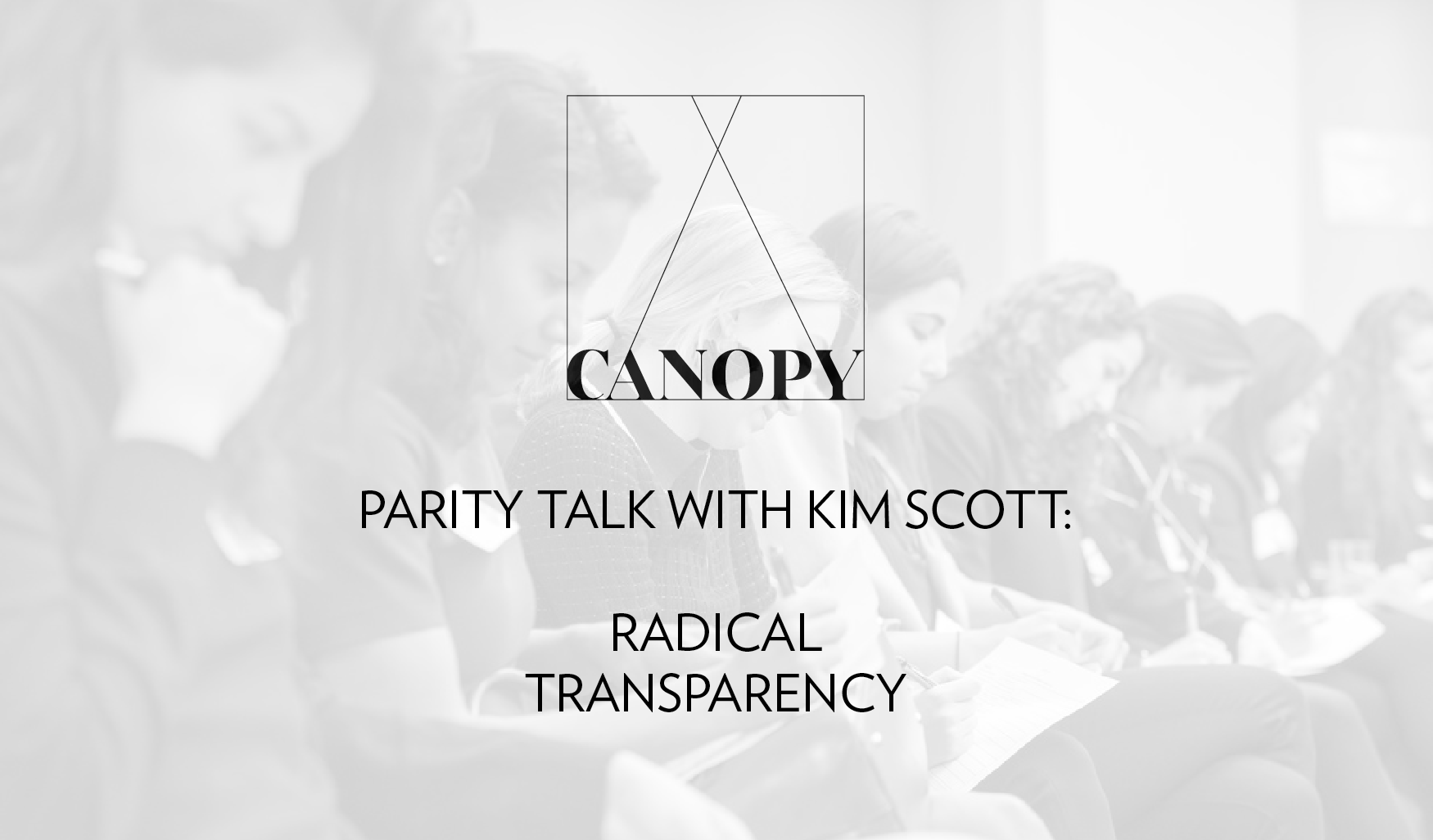 PARITY TALK WITH KIM SCOTT