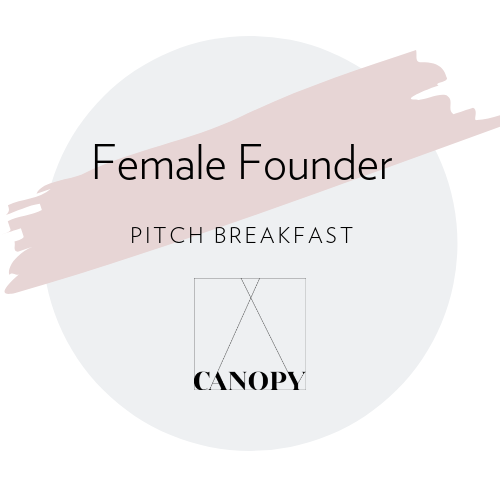Female Founder Pitch Breakfast – Why Do Female Founders Get Less Funding?