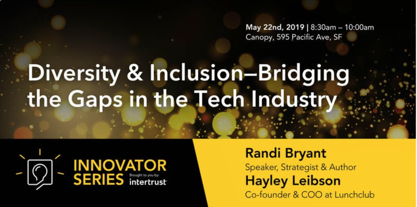 Diversity & Inclusion – Bridging the Gaps in the Tech Industry