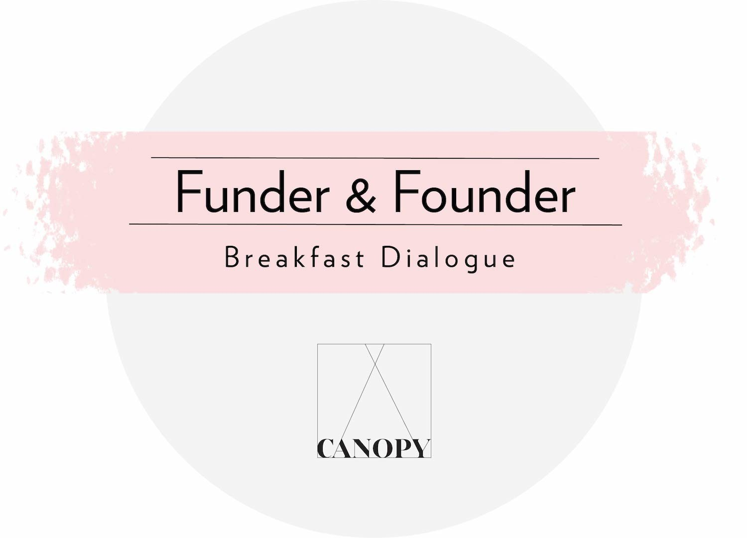 Funder & Founder Breakfast