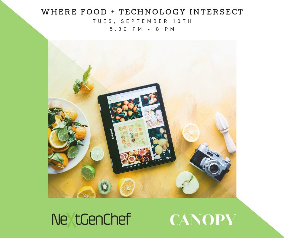 NextGenChef Talks – Where Food + Technology Intersect