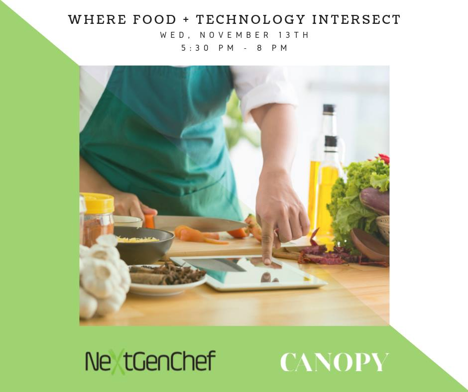 NextGenChef Talks: Where Food and Technology Intersect